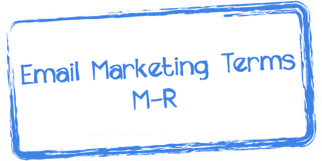 email marketing terms M-R