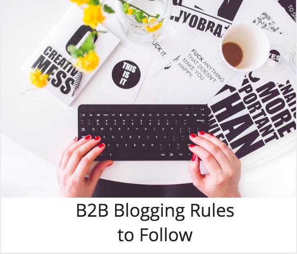 B2B blogging rules